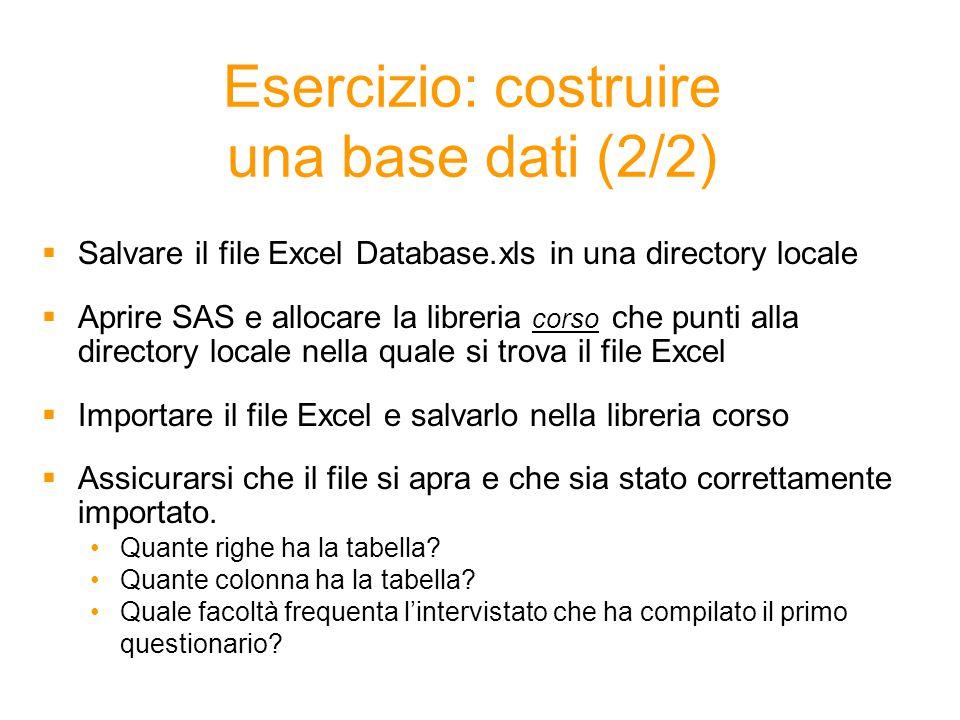 Esercizio: costruire una base dati (2/2)