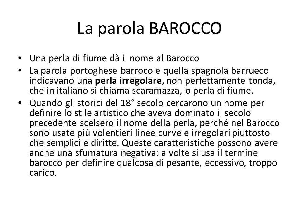 La parola BAROCCO Una perla di fiume dà il nome al Barocco