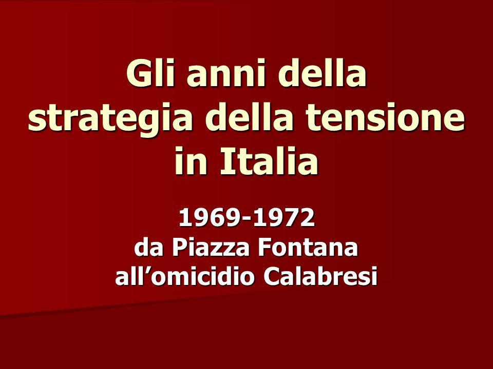 Gli anni della strategia della tensione in Italia