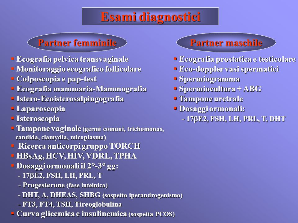 Esami diagnostici Partner femminile Partner maschile