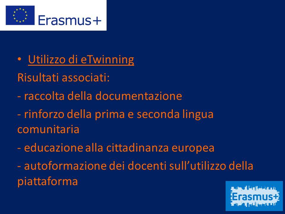 Utilizzo di eTwinning Risultati associati: - raccolta della documentazione. - rinforzo della prima e seconda lingua comunitaria.