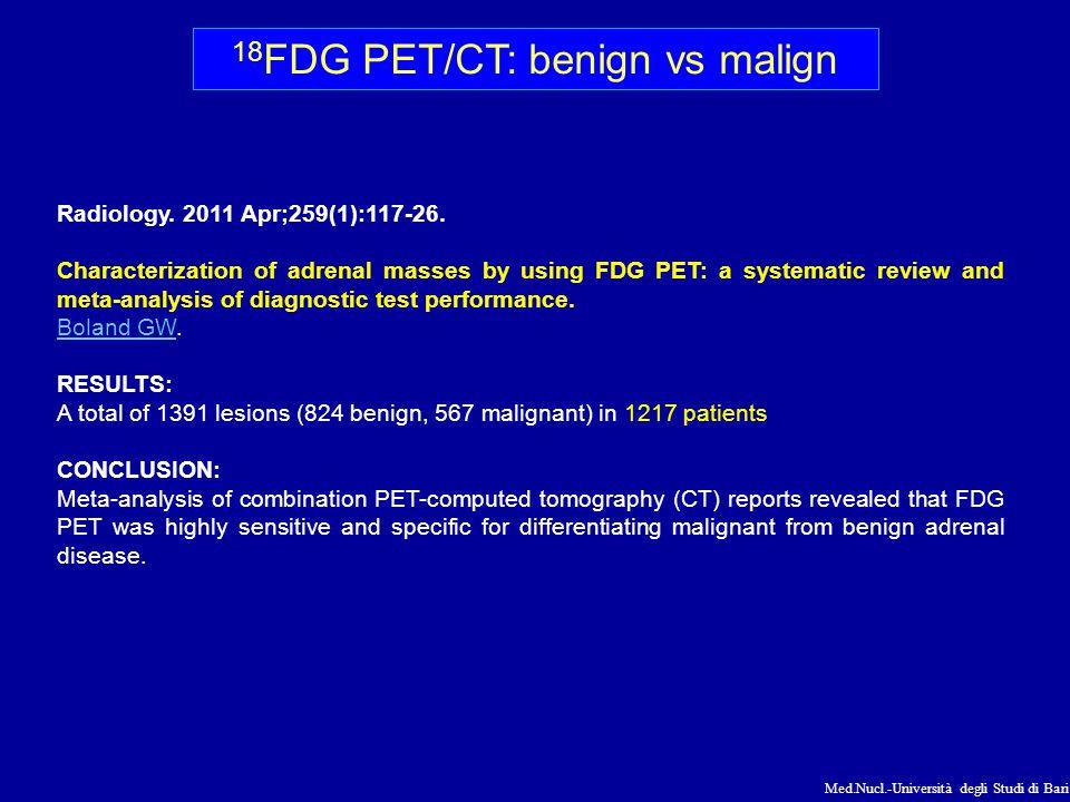 18FDG PET/CT: benign vs malign