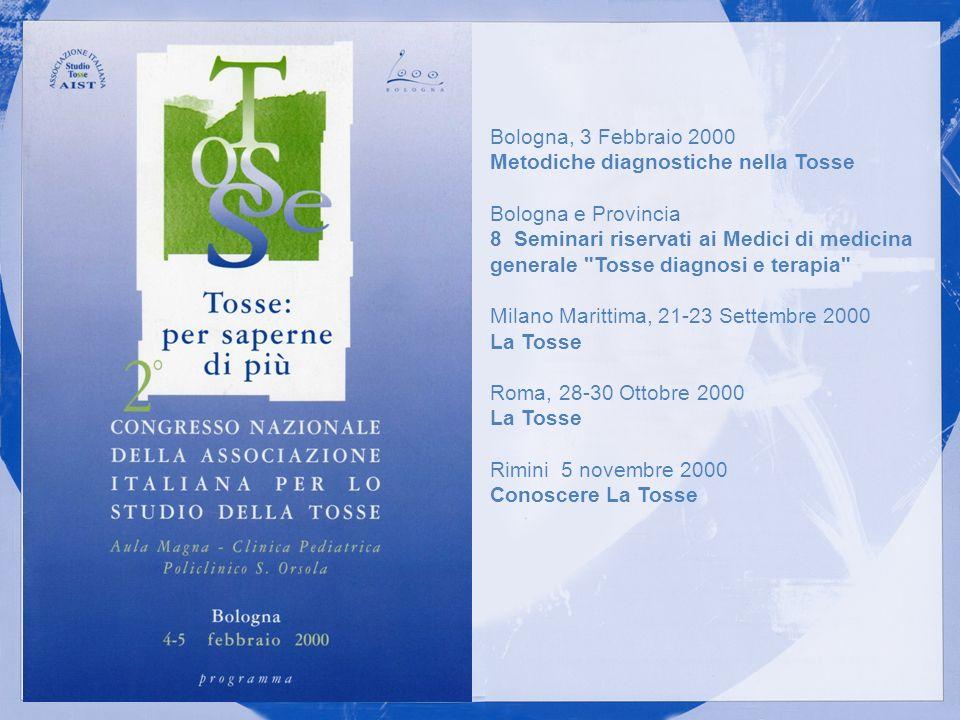 Bologna, 3 Febbraio 2000 Metodiche diagnostiche nella Tosse