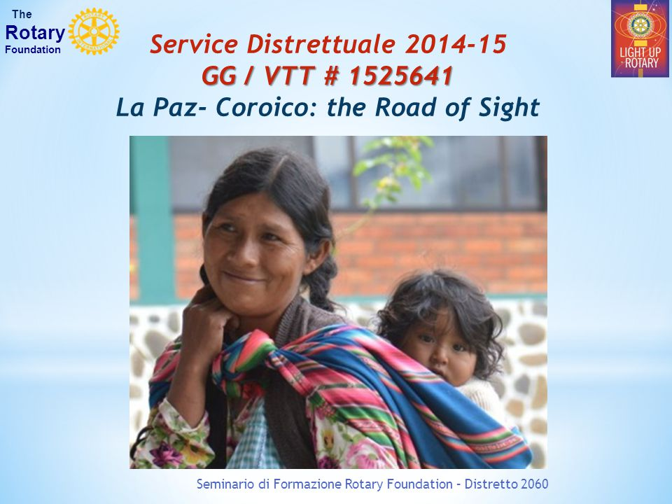 Service Distrettuale 2014-15 La Paz- Coroico: the Road of Sight