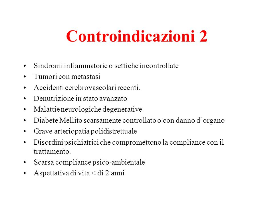 Controindicazioni 2 Sindromi infiammatorie o settiche incontrollate