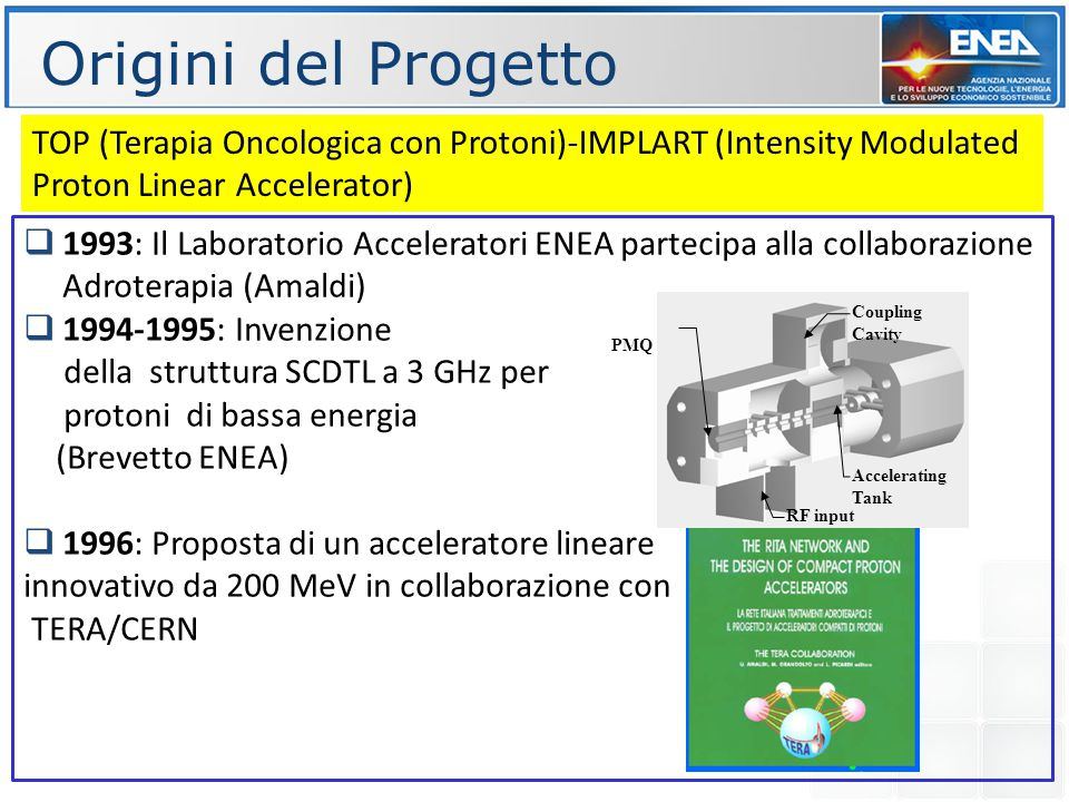 Origini del Progetto TOP (Terapia Oncologica con Protoni)-IMPLART (Intensity Modulated Proton Linear Accelerator)