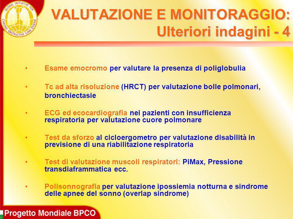 VALUTAZIONE E MONITORAGGIO: Ulteriori indagini - 4