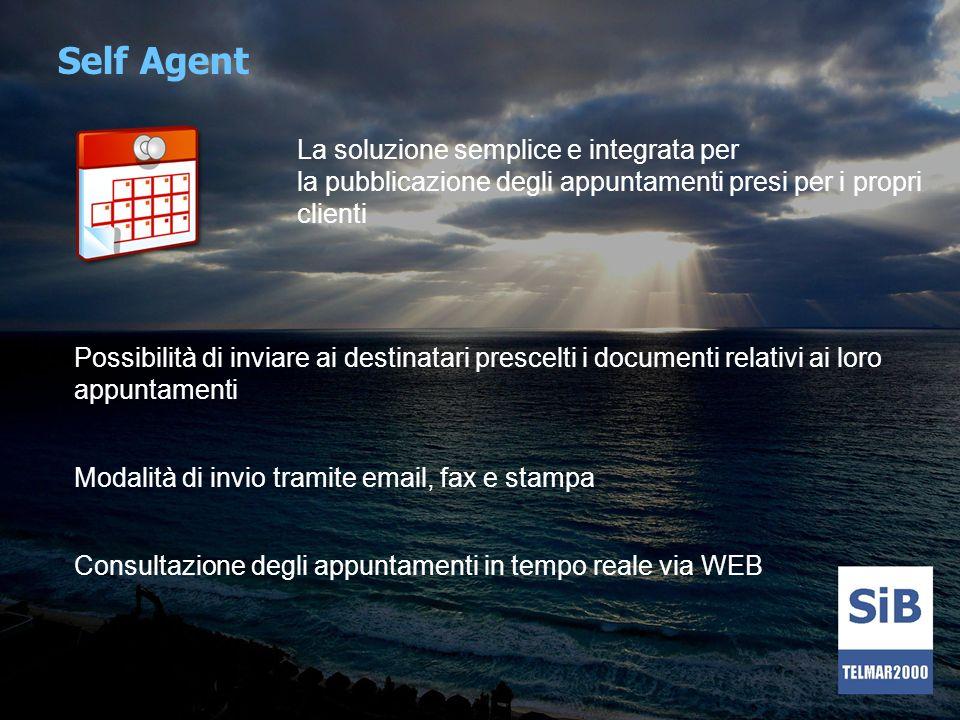 Self Agent La soluzione semplice e integrata per la pubblicazione degli appuntamenti presi per i propri clienti.