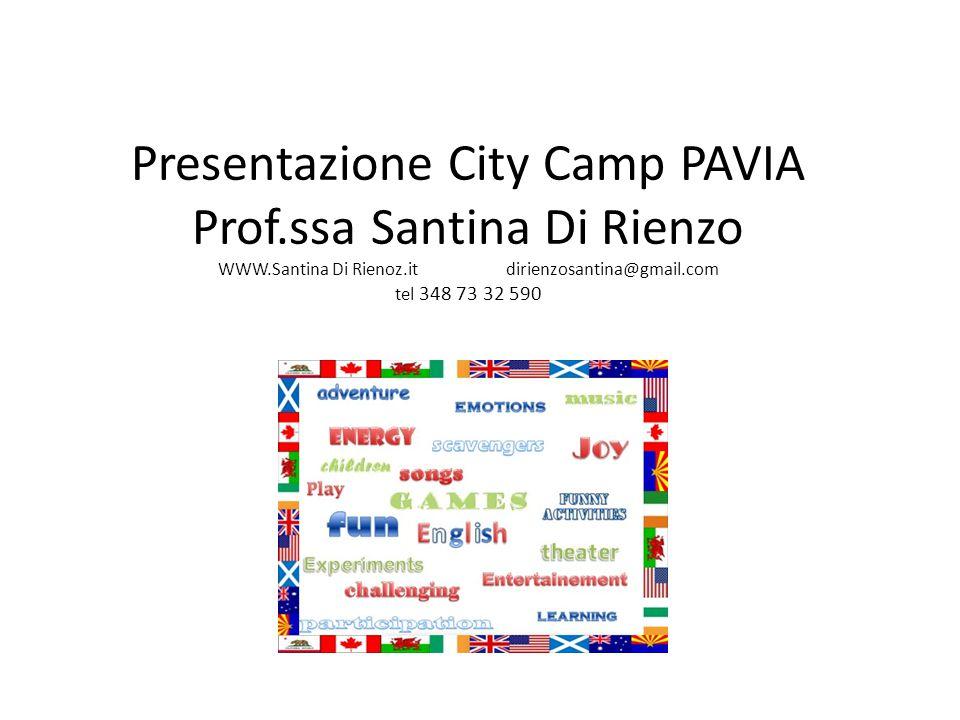 Presentazione City Camp PAVIA Prof. ssa Santina Di Rienzo WWW