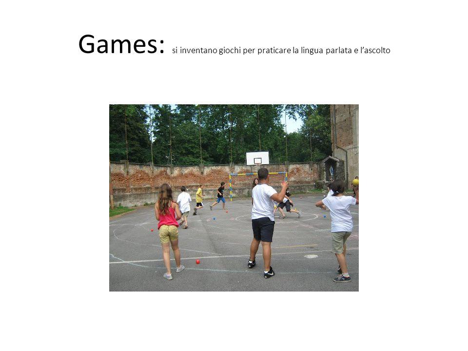 Games: si inventano giochi per praticare la lingua parlata e l'ascolto