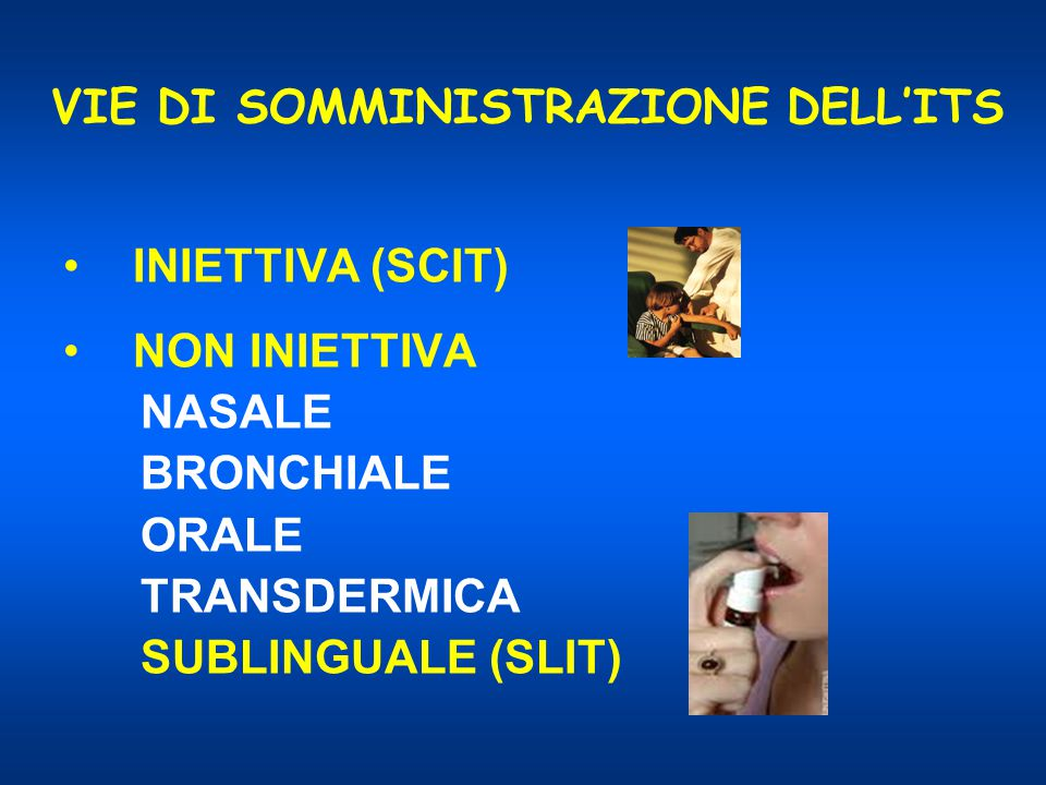 VIE DI SOMMINISTRAZIONE DELL'ITS