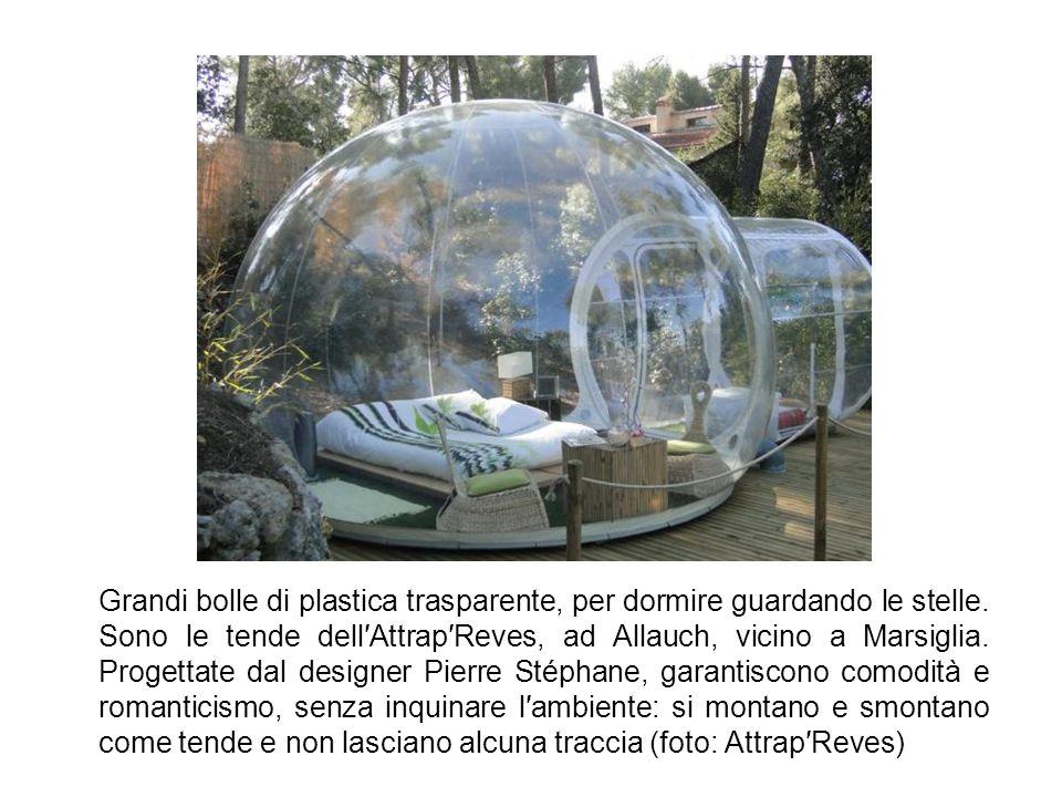 Grandi bolle di plastica trasparente, per dormire guardando le stelle