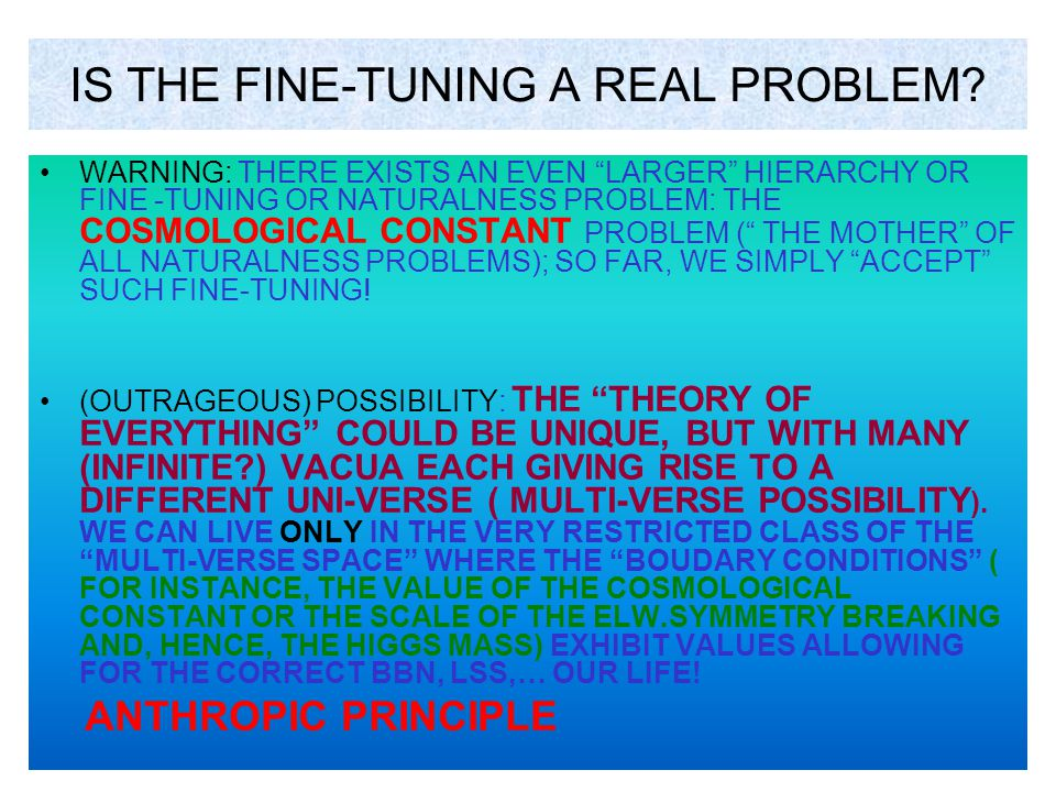 IS THE FINE-TUNING A REAL PROBLEM
