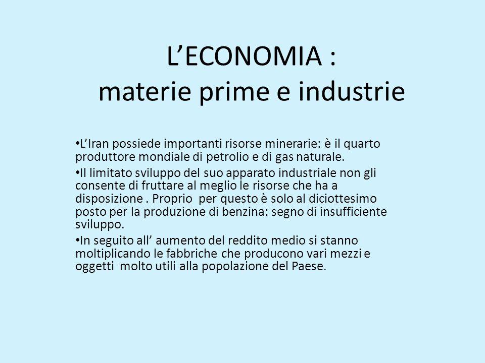 L'ECONOMIA : materie prime e industrie