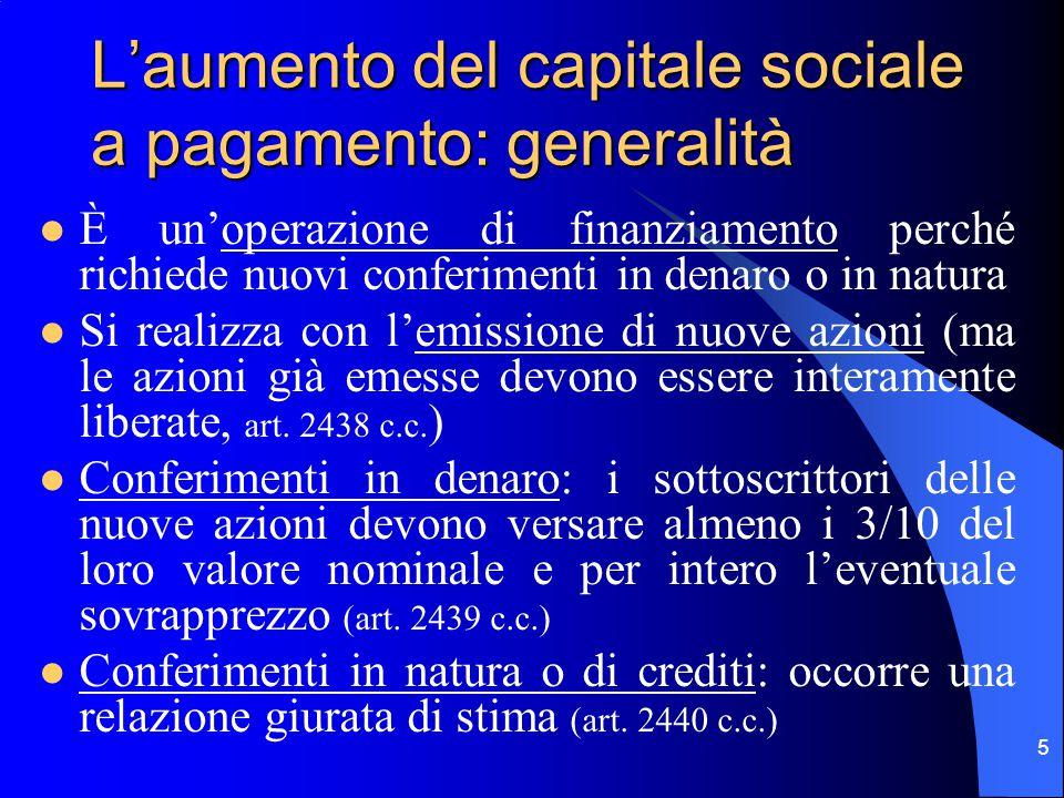 L'aumento del capitale sociale a pagamento: generalità