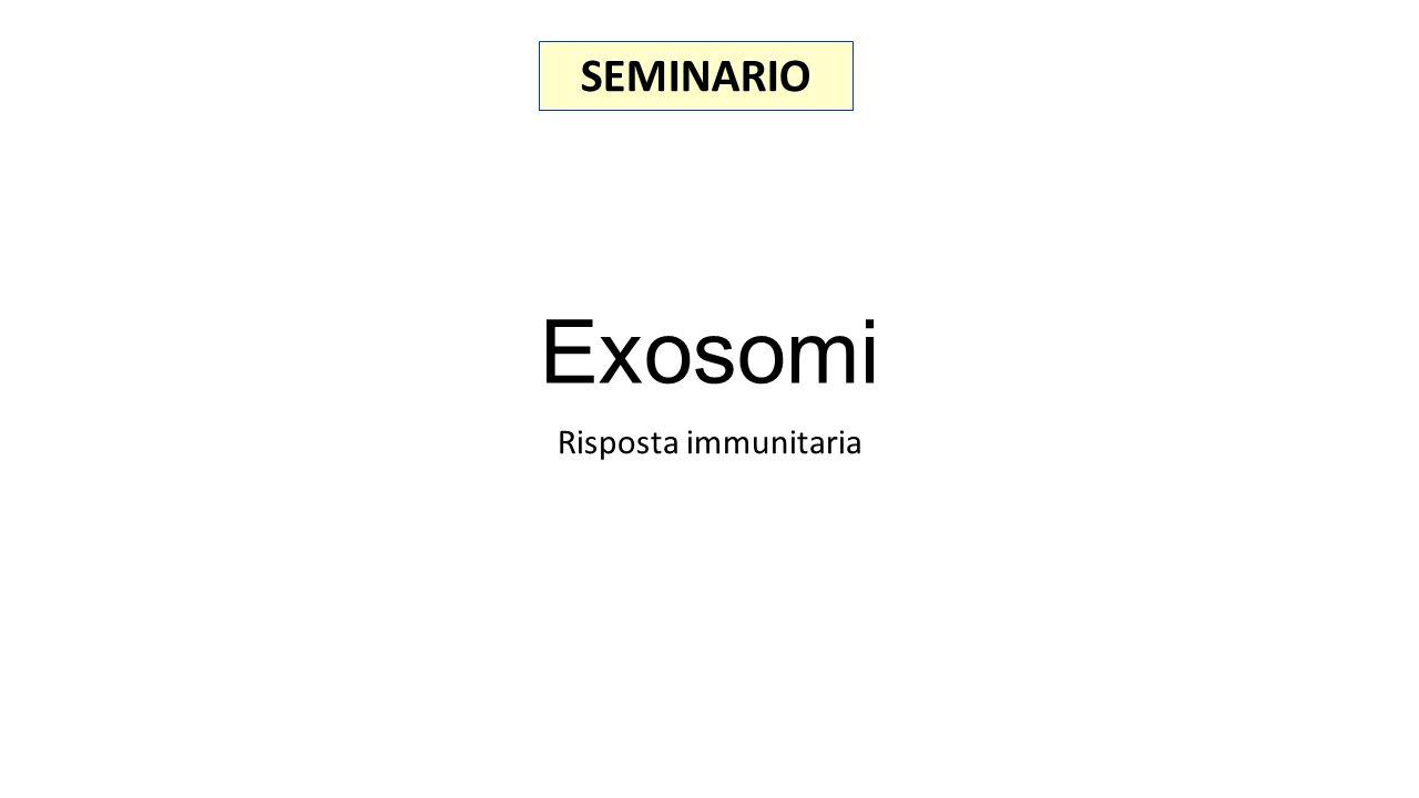 SEMINARIO Exosomi Risposta immunitaria