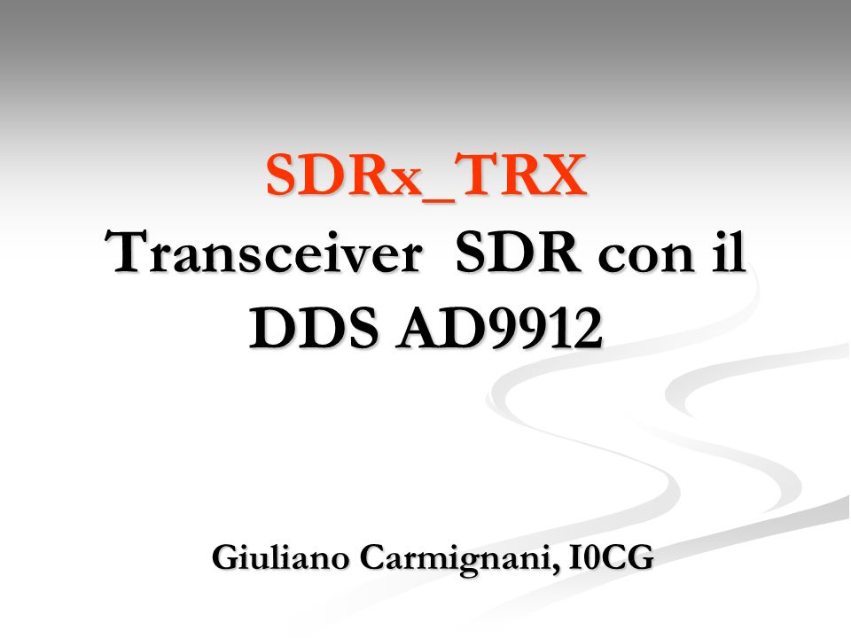 SDRx_TRX Transceiver SDR con il DDS AD9912