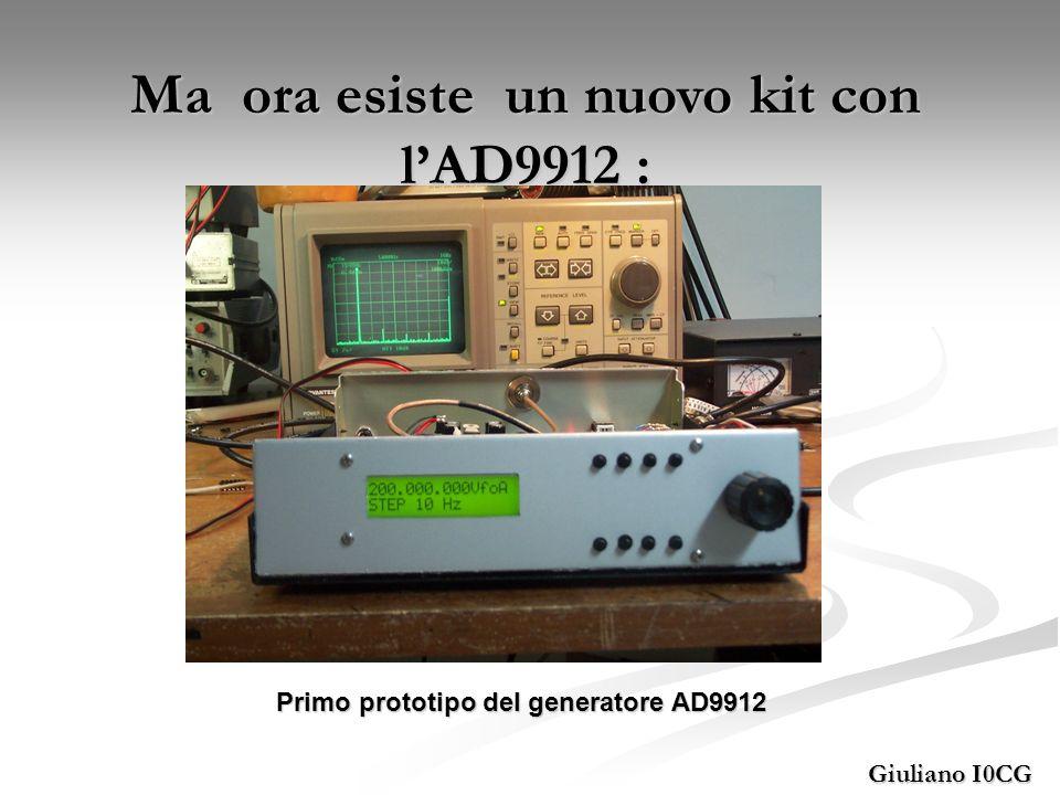Ma ora esiste un nuovo kit con l'AD9912 :