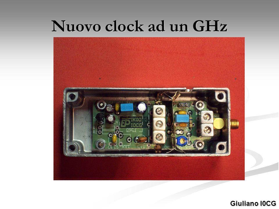 Nuovo clock ad un GHz Giuliano I0CG