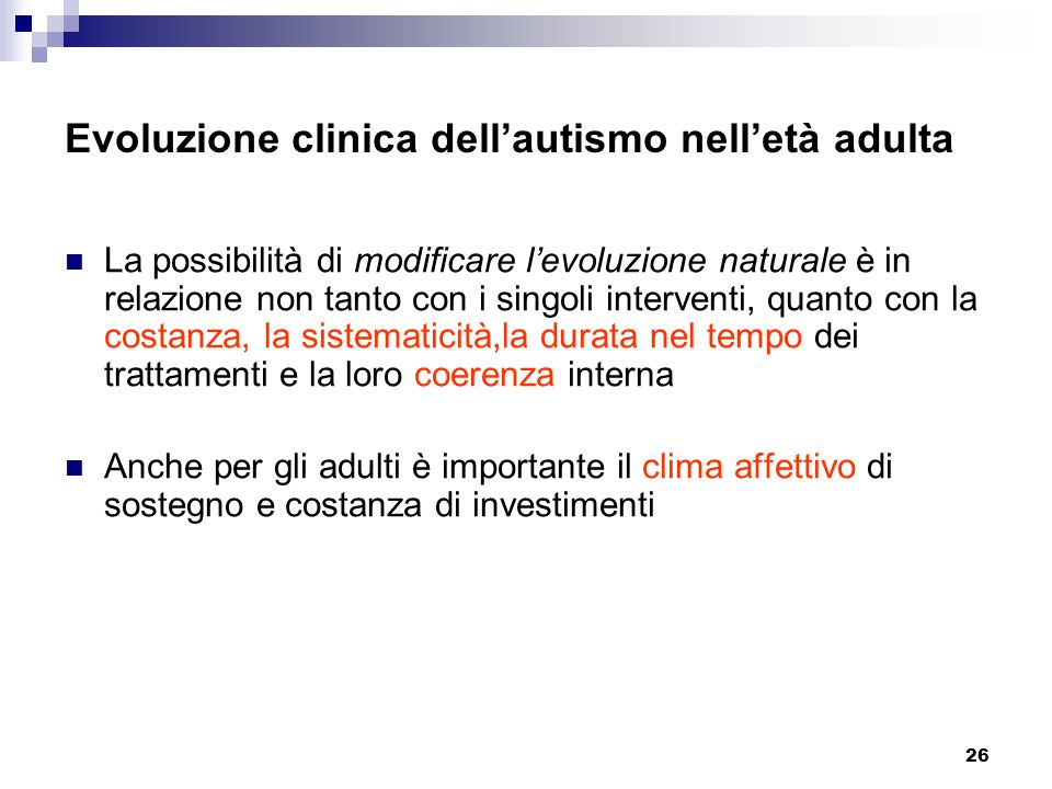 Evoluzione clinica dell'autismo nell'età adulta