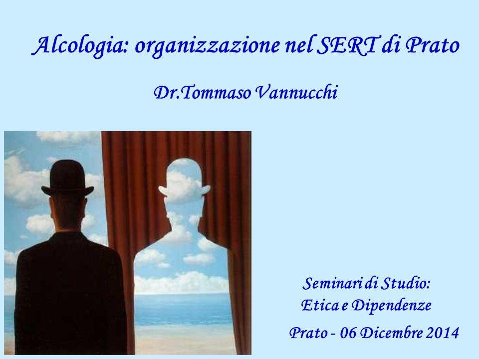 Alcologia: organizzazione nel SERT di Prato