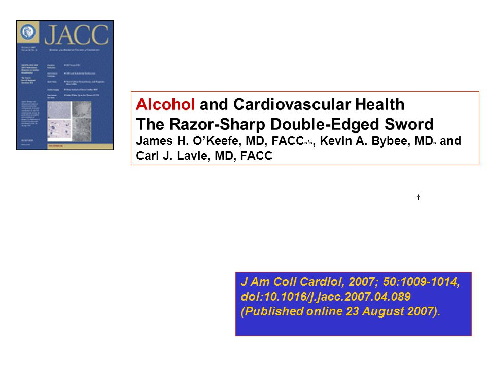 Alcohol and Cardiovascular Health The Razor-Sharp Double-Edged Sword