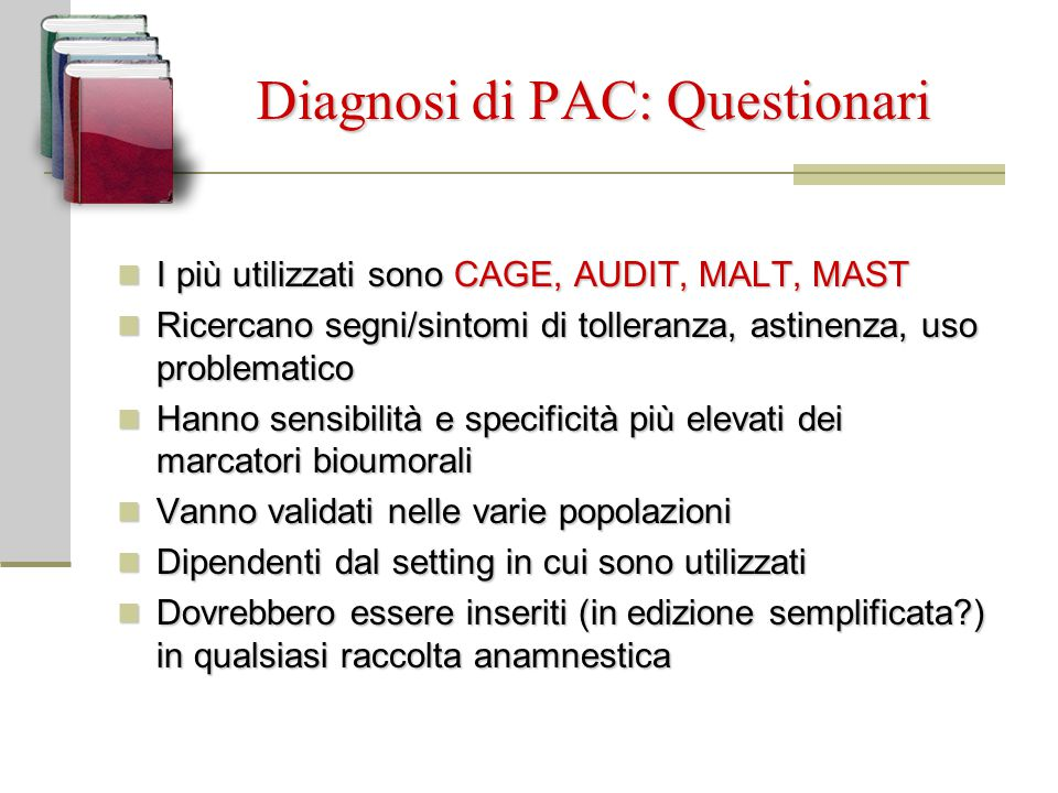 Diagnosi di PAC: Questionari