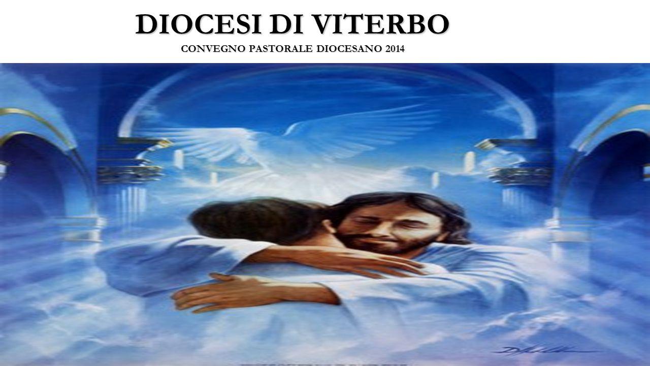 DIOCESI DI VITERBO CONVEGNO PASTORALE DIOCESANO 2014
