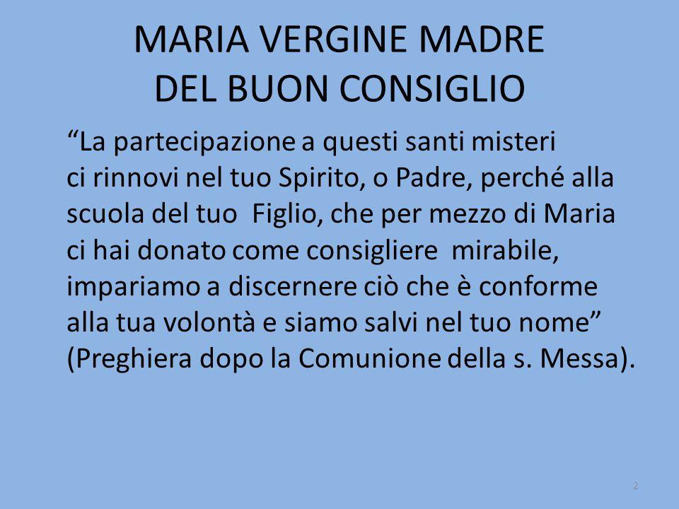 MARIA VERGINE MADRE DEL BUON CONSIGLIO