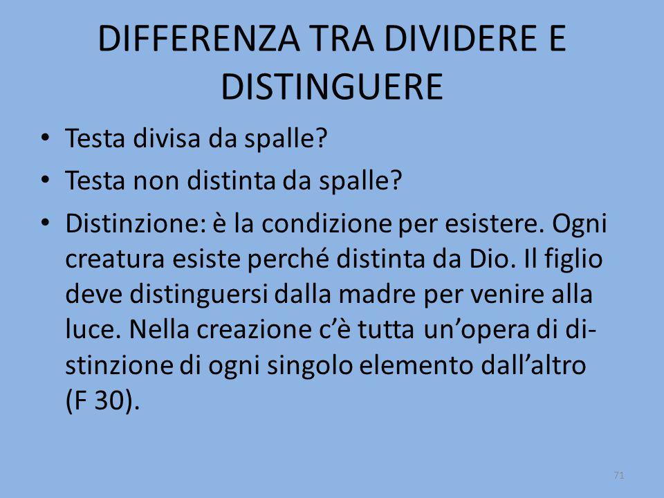 DIFFERENZA TRA DIVIDERE E DISTINGUERE