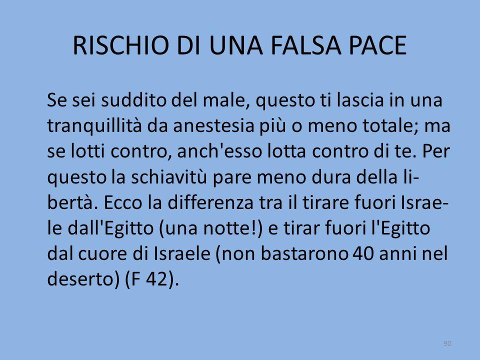 RISCHIO DI UNA FALSA PACE