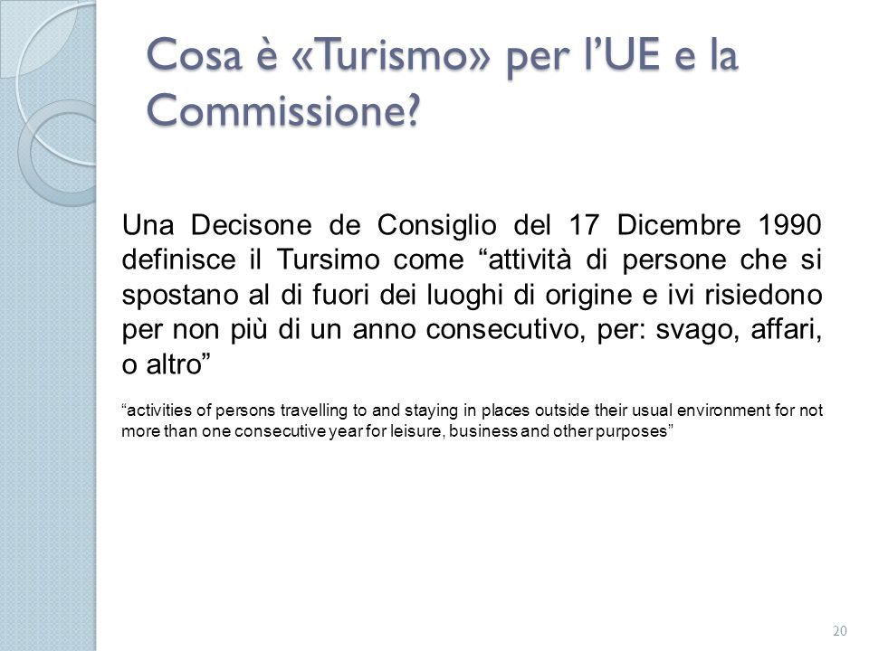 Cosa è «Turismo» per l'UE e la Commissione
