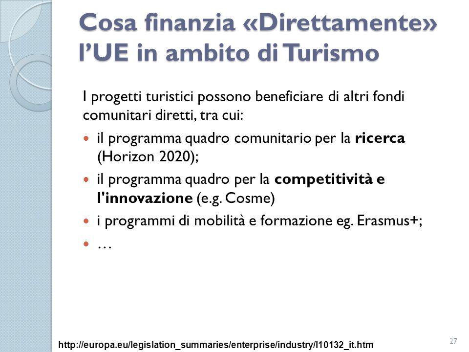 Cosa finanzia «Direttamente» l'UE in ambito di Turismo