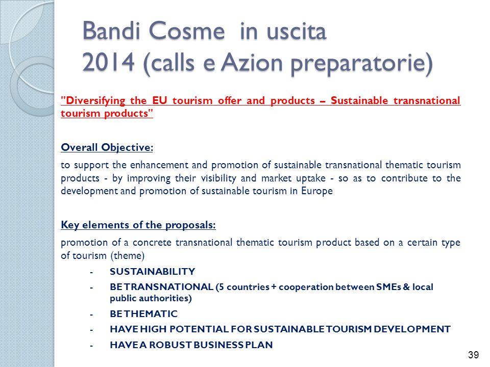 Bandi Cosme in uscita 2014 (calls e Azion preparatorie)