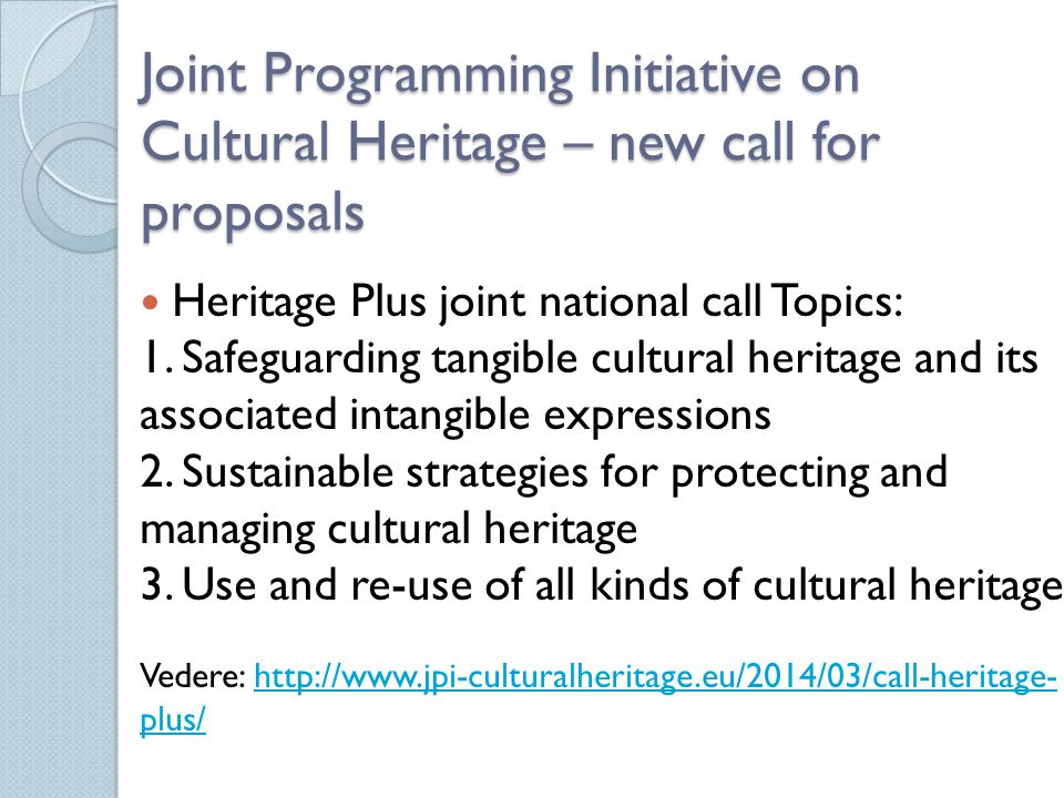 Joint Programming Initiative on Cultural Heritage – new call for proposals