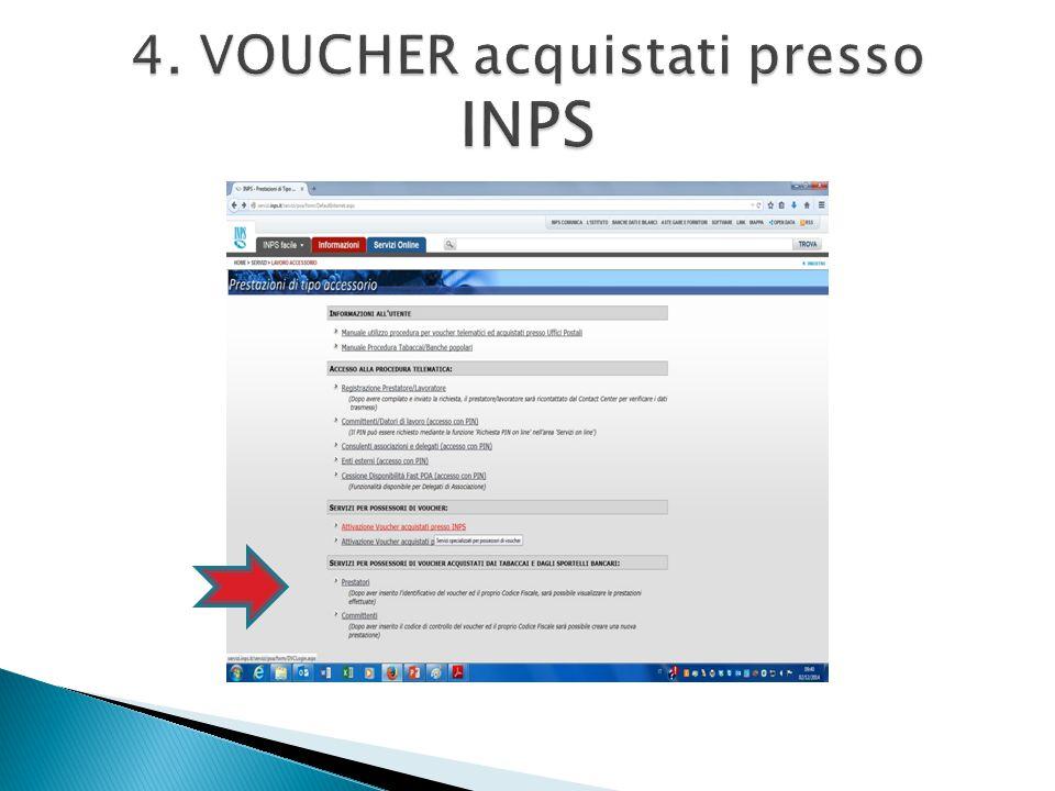 4. VOUCHER acquistati presso INPS