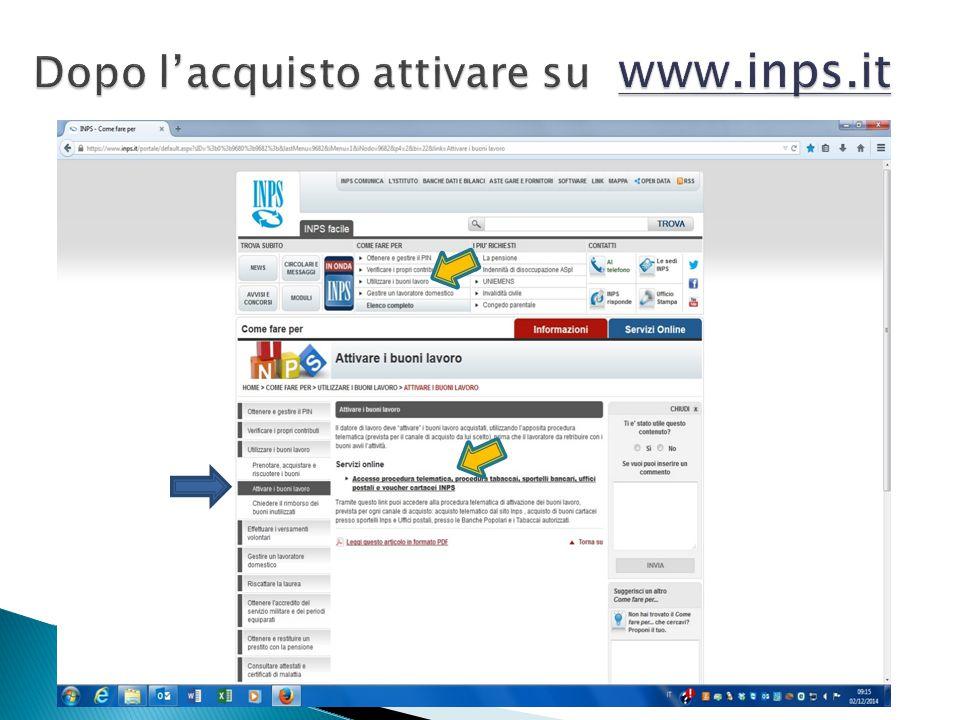 Dopo l'acquisto attivare su www.inps.it