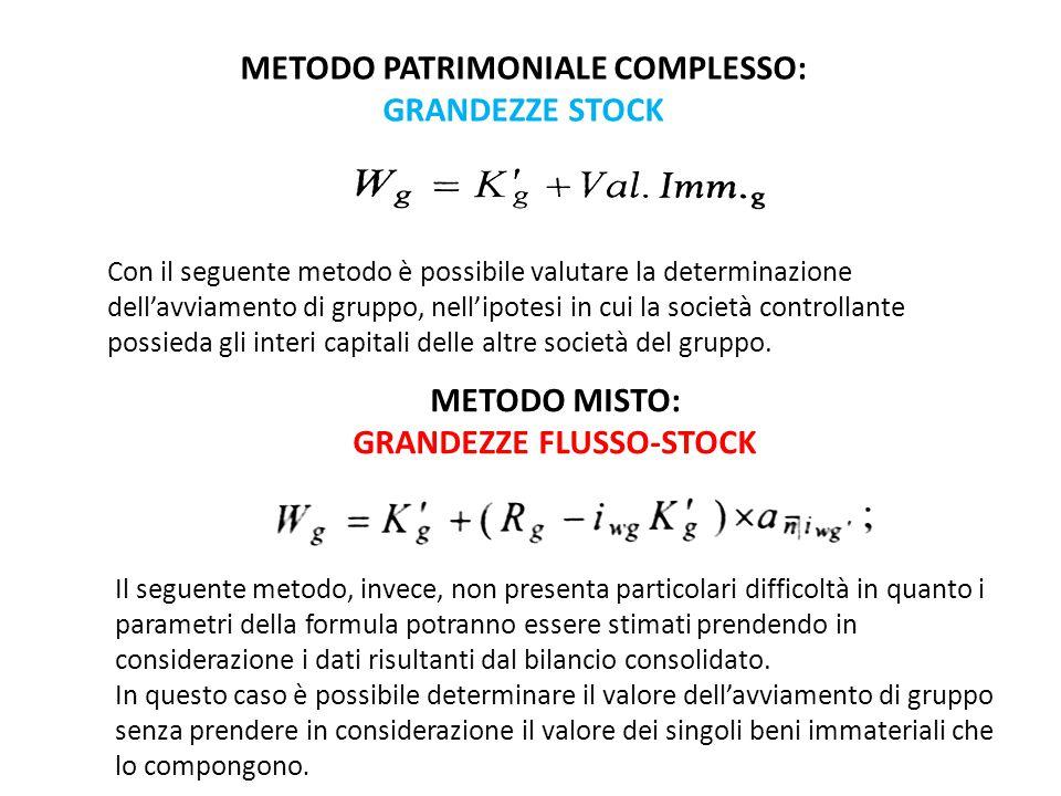 METODO PATRIMONIALE COMPLESSO: GRANDEZZE STOCK