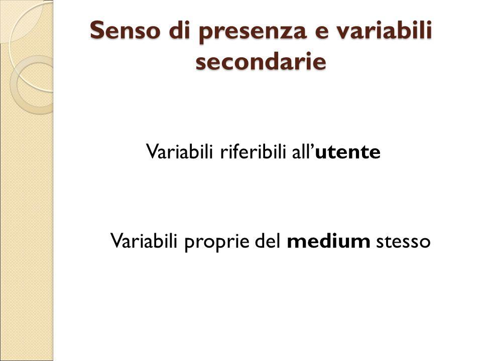 Senso di presenza e variabili secondarie