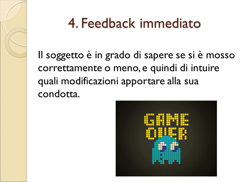 4. Feedback immediato