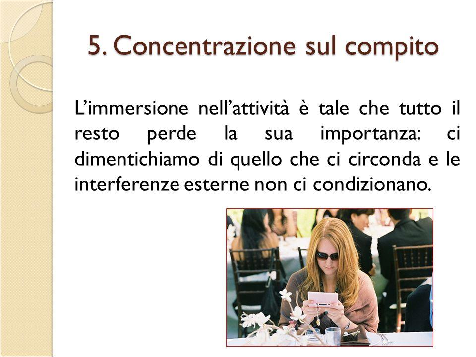 5. Concentrazione sul compito