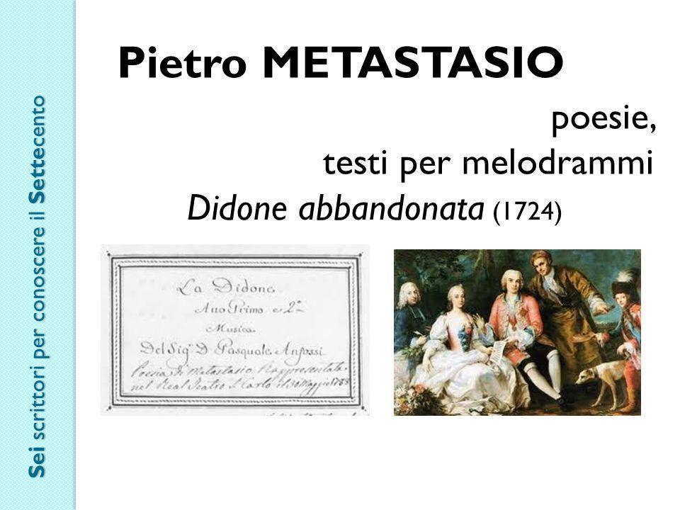 Pietro METASTASIO poesie, testi per melodrammi