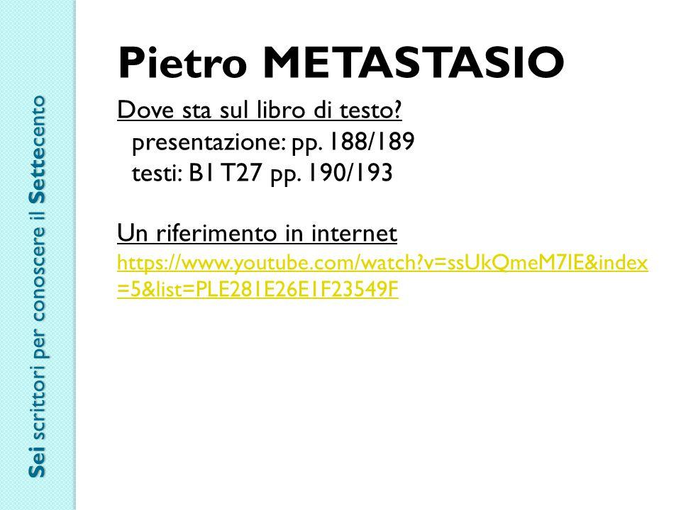 Pietro METASTASIO Dove sta sul libro di testo