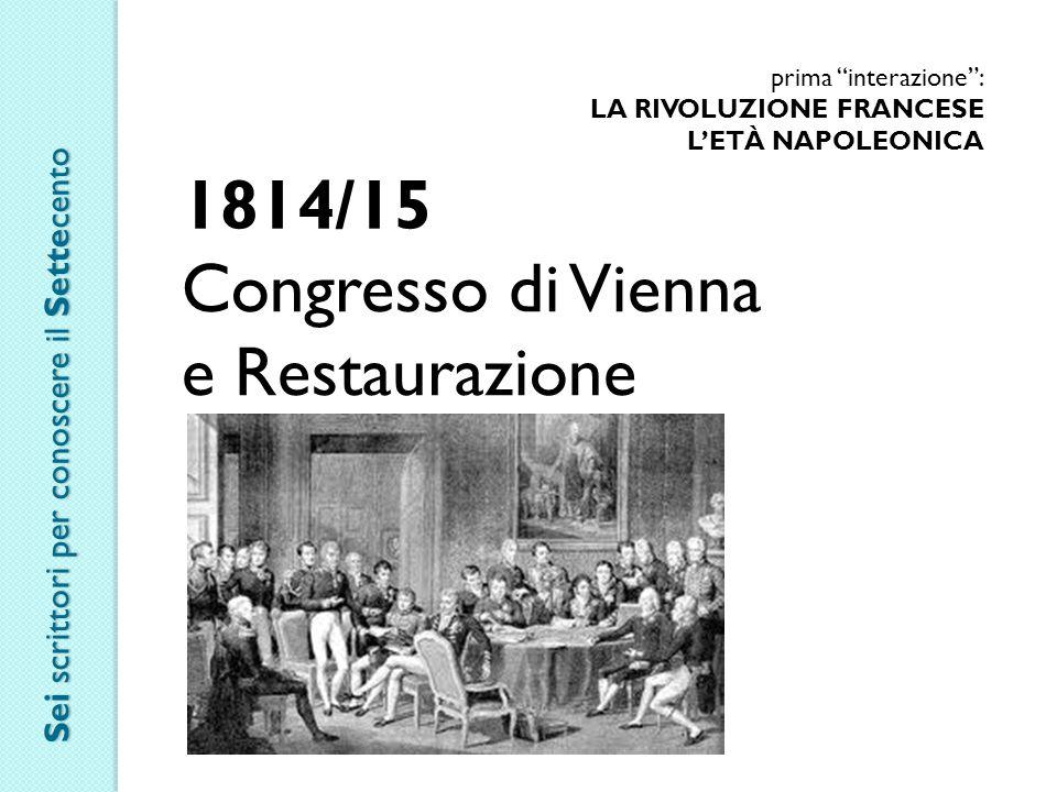 1814/15 Congresso di Vienna e Restaurazione