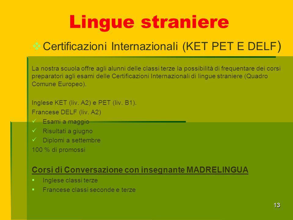 Lingue straniere Certificazioni Internazionali (KET PET E DELF)