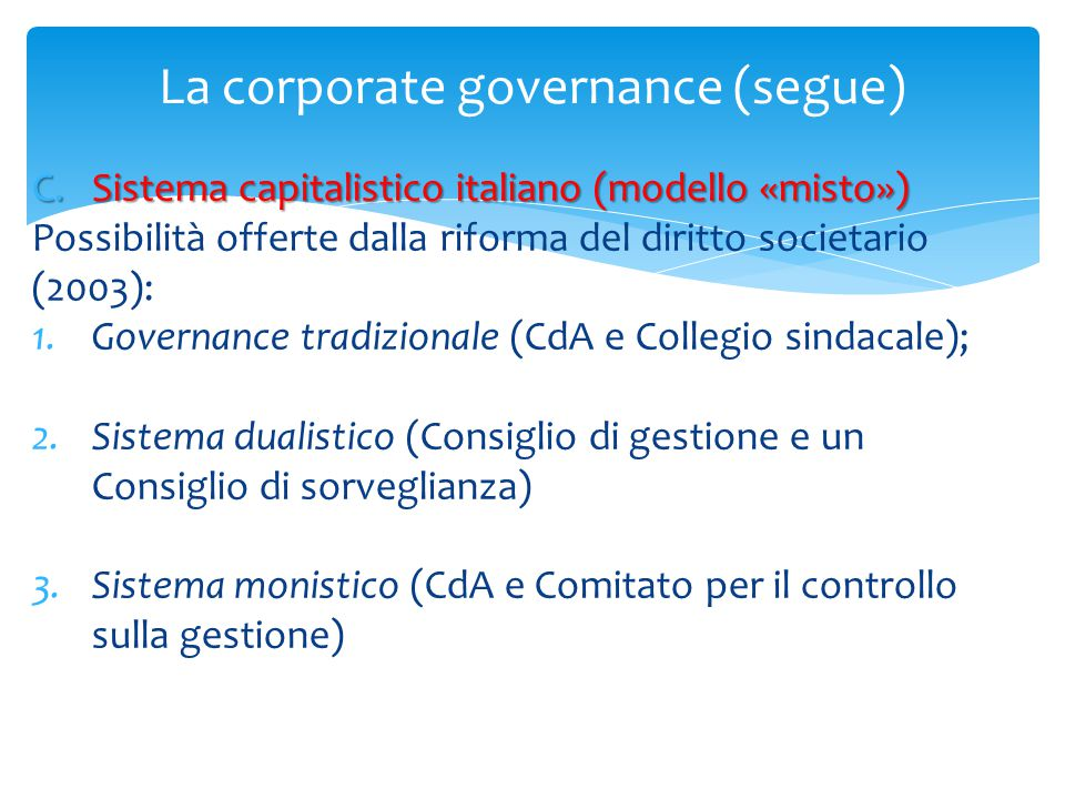 La corporate governance (segue)