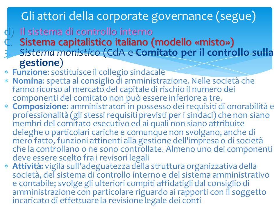 Gli attori della corporate governance (segue)