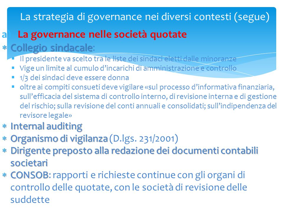 La strategia di governance nei diversi contesti (segue)