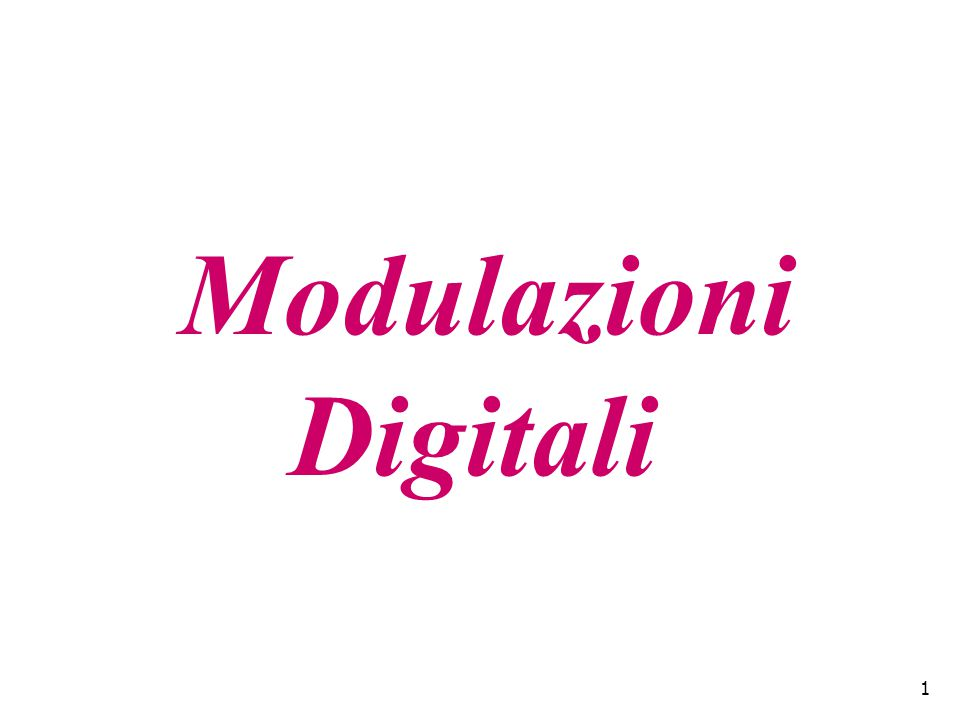 Modulazioni Digitali 1 1