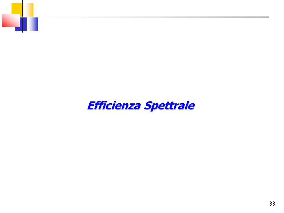 Efficienza Spettrale 33 33